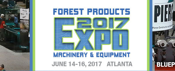2017 Forest Products Machinery & Equipment Expo